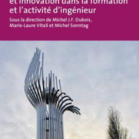 """""""Création, créativité et innovation dans la formation et l'activité d'ingénieur"""""""