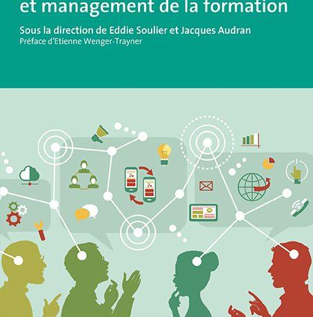 Parution de l'ouvrage «Communautés de pratique et management de la formation»
