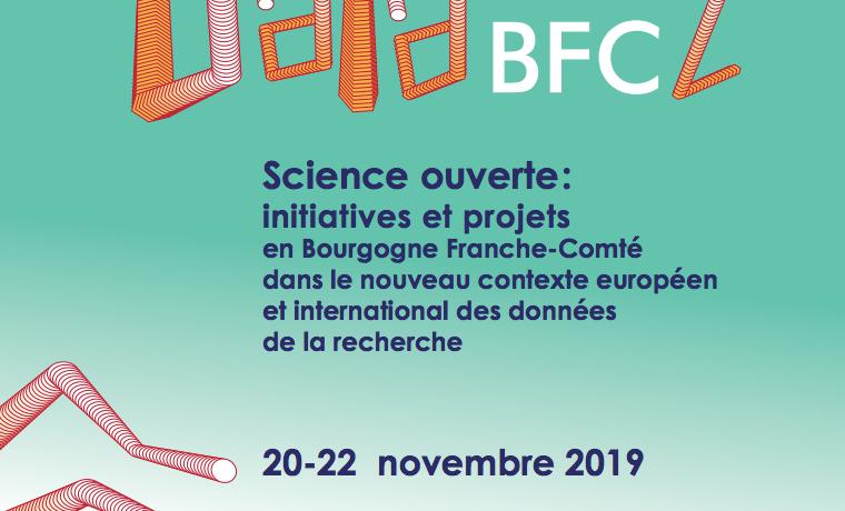 """Colloque DataBFC2 """"Science ouverte : initiatives et projets en Bourgogne Franche-Comté"""""""