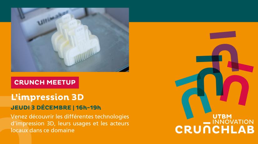 [Crunch Meetup] L'impression 3D